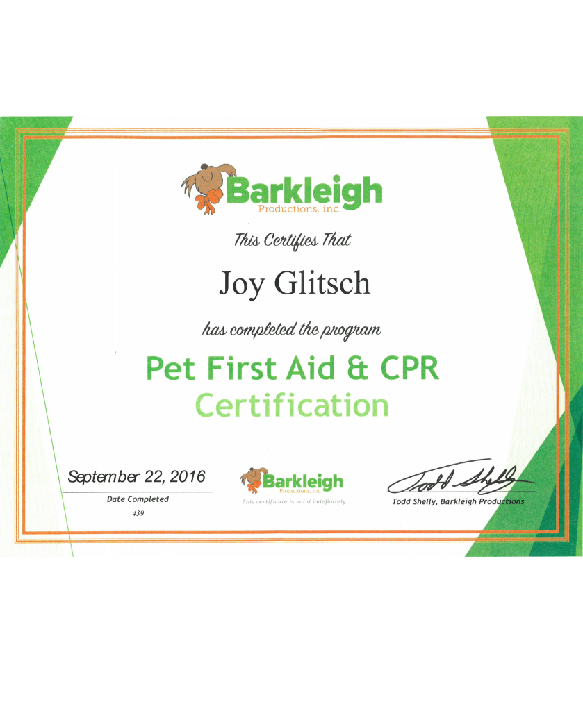 Pet First Aid and CPR certified